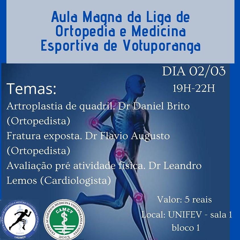 Aula Magna da Liga de Ortopedia e Medicina Esportiva de Votuporanga