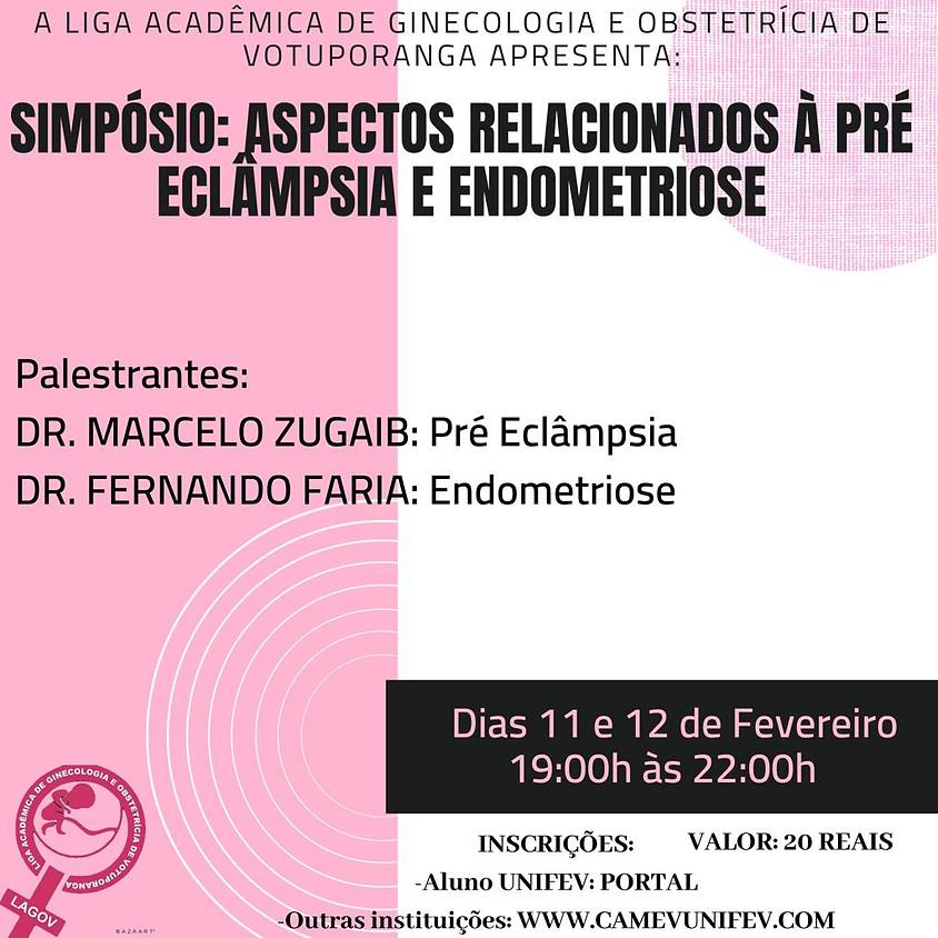 Simpósio: Aspectos relacionados à Pré-Eclâmpsia e Endometriose