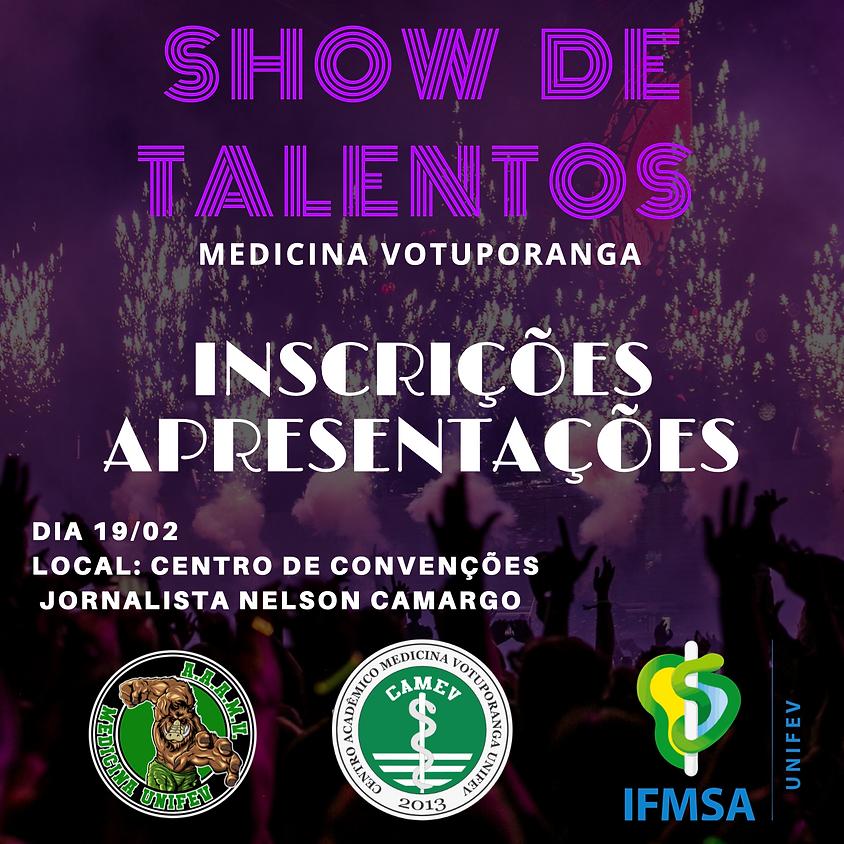 """Show de Talentos - """"Inscrições Apresentações"""""""