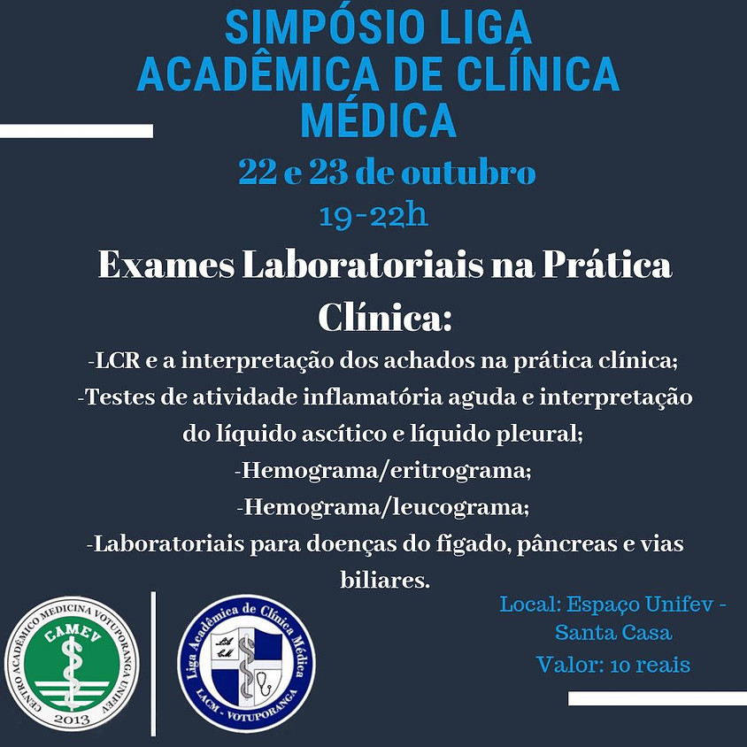 Simpósio Liga de Clínica Médica - Exames Laboratoriais na Prática Clínica