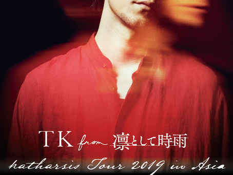 TK from 凛として時雨 katharsis Tour 2019 in Asia 全公演詳細決定