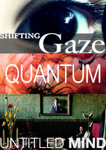 Shifting Gaze Untitled Mind Quantum