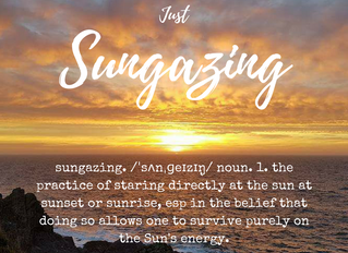 Just Sungazing ~ a powerful practice to increase your energy levels and zest for life.