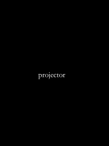 'Projector' a short film.