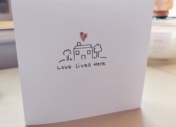 Love Lives Here Card
