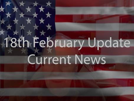 18th February Update Current News