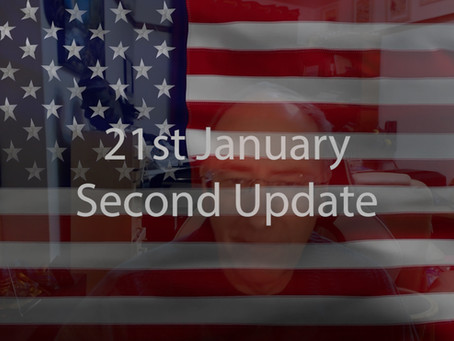21st January Second Update