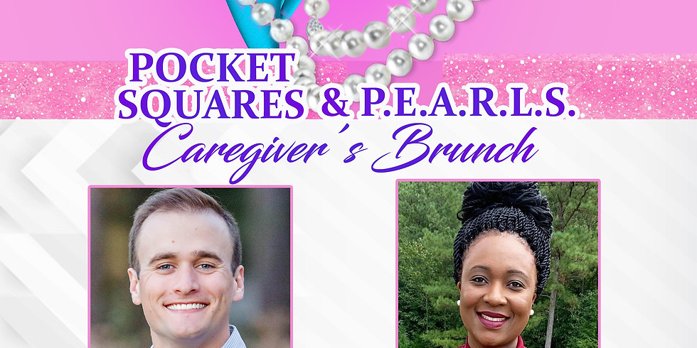 Team W.H.I.P. Pocket Squares & P.E.A.R.L.S.  Caregiver's Brunch