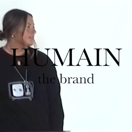 Collection 1, Humain the Brand