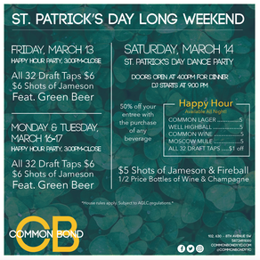 St. Patrick's Day Long Weekend