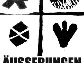 """Ausstellungseröffnung """"AÜSSERUNGEN"""""""