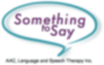 Something to Say | AAC, Language and Speech Therapy,Inc.