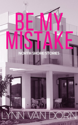 Be My Mistake eBook Cover