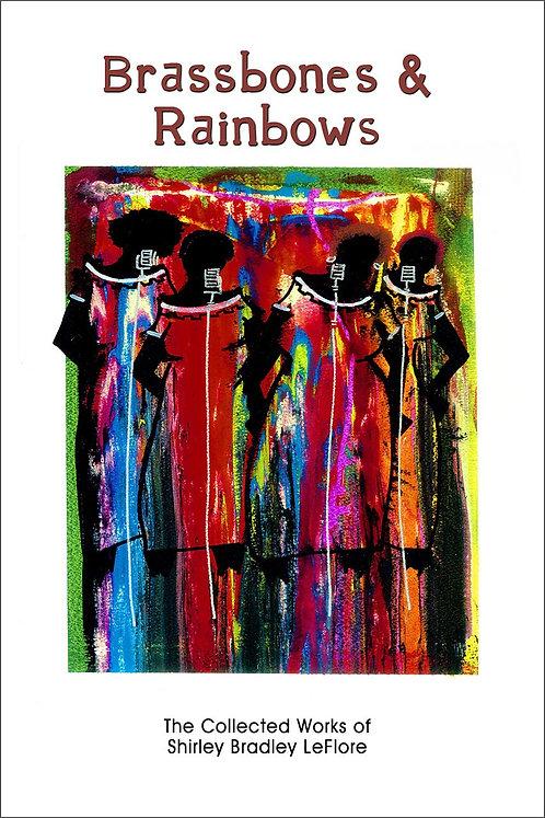 BRASSBONES AND RAINBOWS