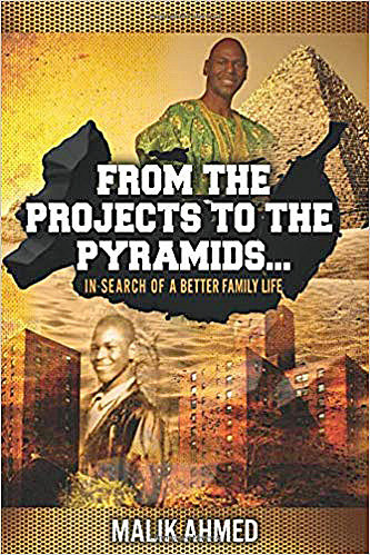 From The Projects To The Pyramids