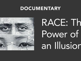 Race: The Power of An Illusion RPI Session