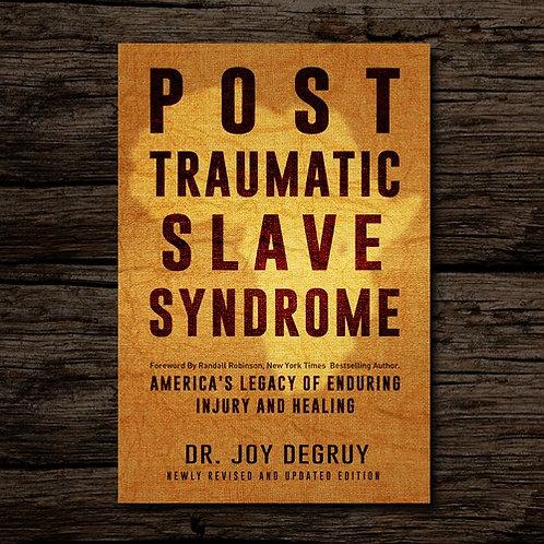 Post Traumatc Slave Syndrome