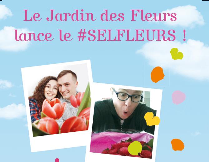 Le Jardin des Fleurs lance le #selfleurs