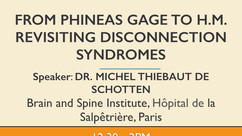 From Phineas Gage to H.M.: Revisiting disconnection syndromes