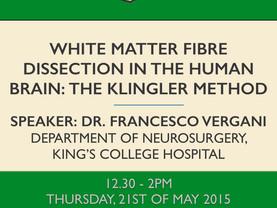 White matter fibre dissection in the human brain: the Klingler method