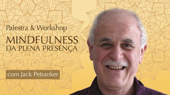 Jack Petranker no Brasil trazendo MINDFULNESS da PLENA ATENÇÃO
