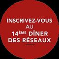 inscrivez_vous_13è_Diner_des_réseaux3.pn
