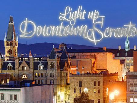 'Tis the Season to Light Up Downtown Scranton!