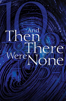 And Then There Were None - poster    9-1-2021.jpg