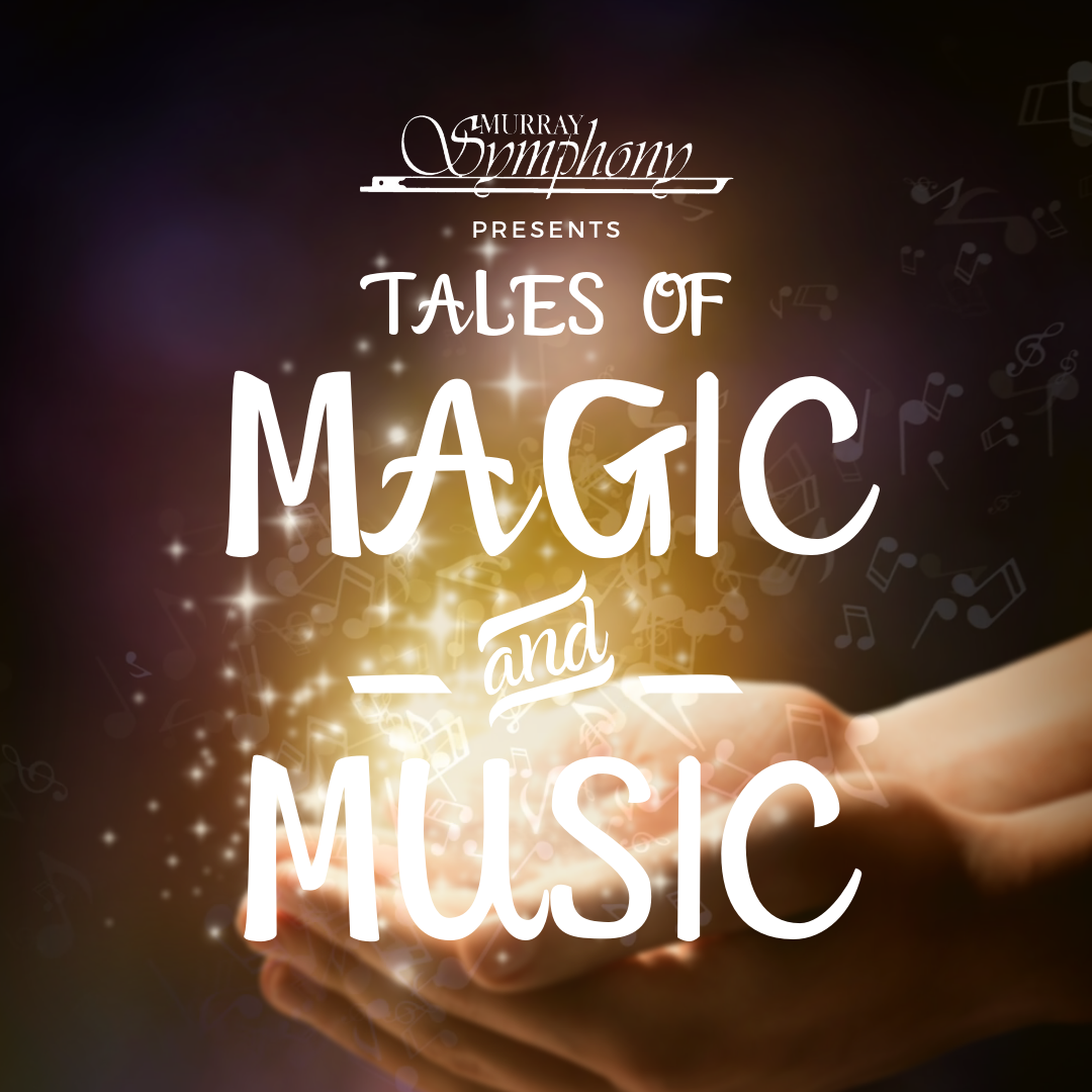 Tales of Magic & Music