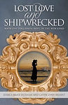 Unshakable Faith Series book 1 Lost Love and Shipwrecked: Madeline Pike Finds Hope in the New Land