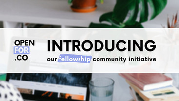 Openfor.co/fellowship announces workforce & entrepreneurship development community for the youth