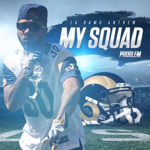 My Squad (LA Rams Anthem)