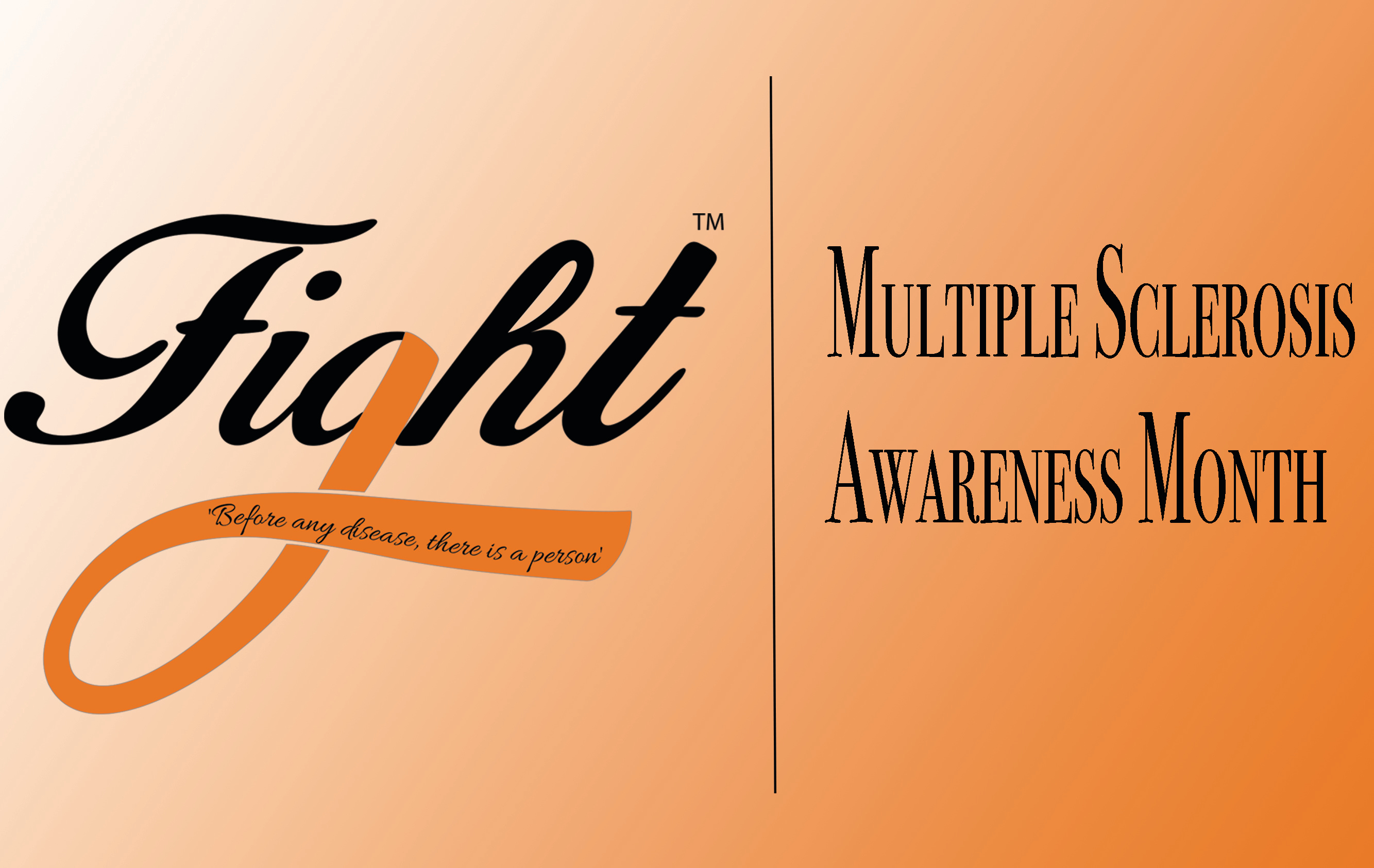 FIGHT MS Awareness Month