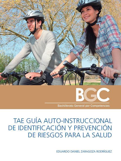 TAE Guía Auto-Instruccional de Identificación y Prevención de Riesgos
