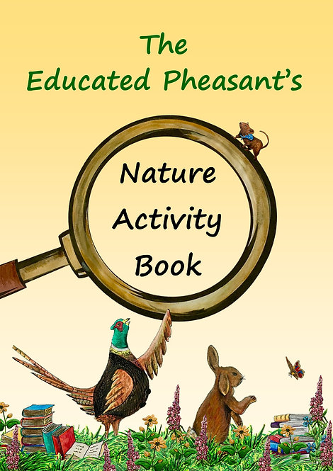 The Educated Pheasant Nature Activity Book