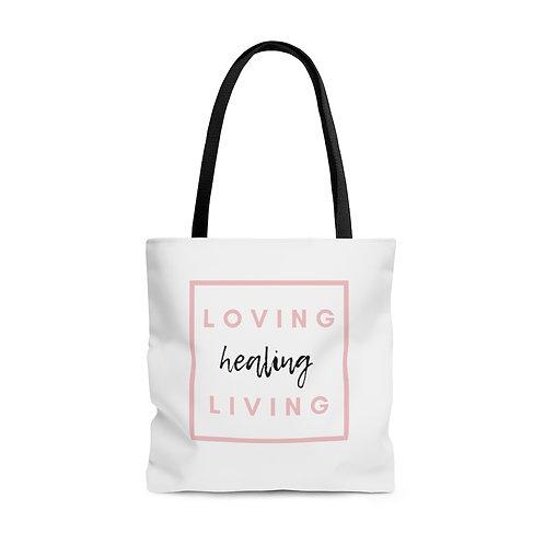 Loving, Living, Healing Tote Bag
