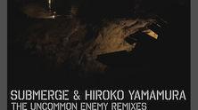 The Uncommon Enemy Remixes