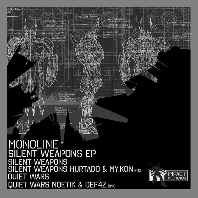 Monoline Silent Weapons EP