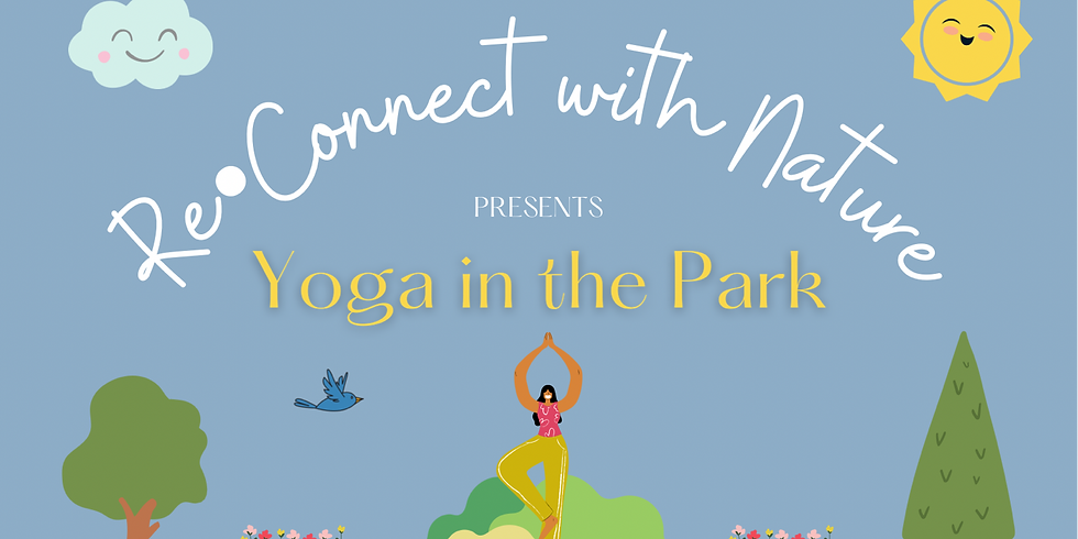 Re-Connect with Nature - Yoga in the Park