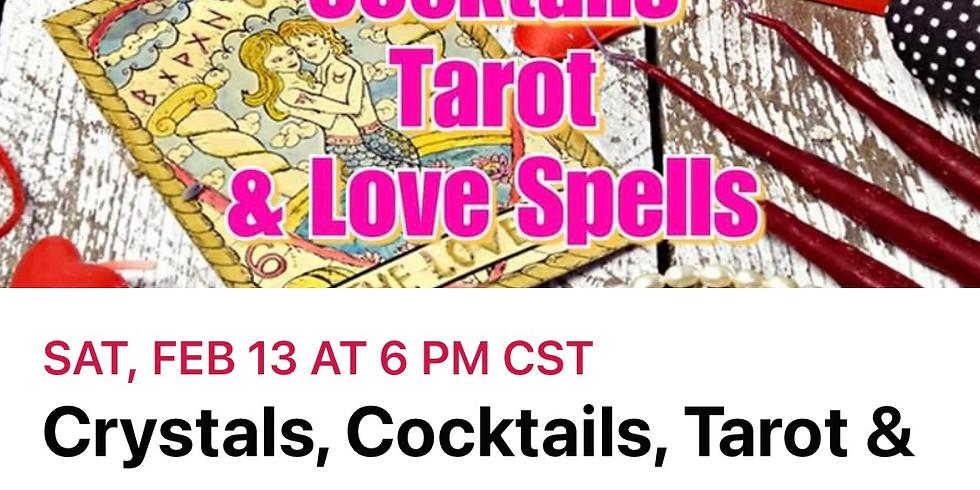 Crystals, Cocktails, Tarot & Love Spells