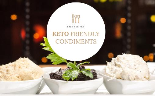Keto Friendly Condiments