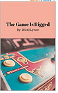 The-Game-Is-Rigged-Empowering-Humans-Thr