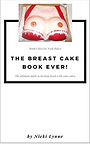 The-Breast-Cake-Book-EVER-Boob-Cakes-For