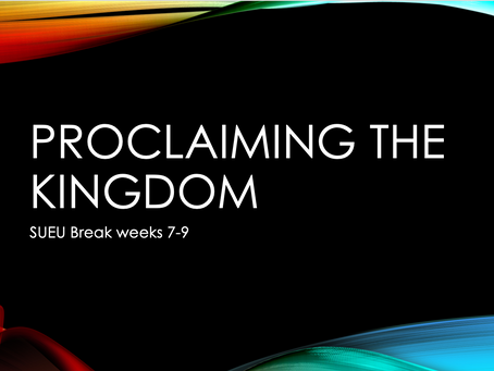 Proclaiming The Kingdom (Acts 13) // Break Week 9
