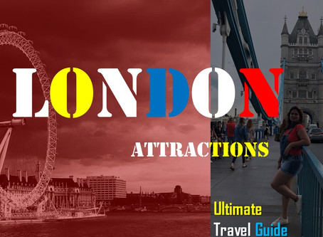 London Attractions-Ultimate Travel Guide