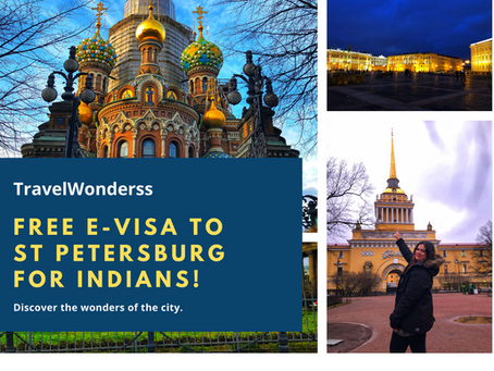 Free E-Visa to St. Petersburg for Indians!