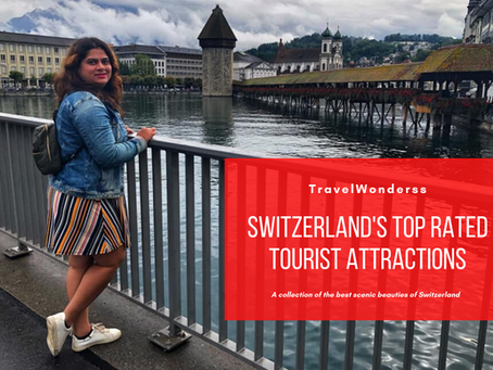Switzerland's Top Rated Tourist Attractions
