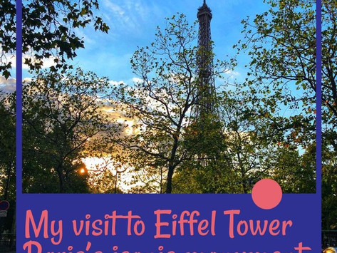 My visit to Eiffel Tower, Paris's iconic monument