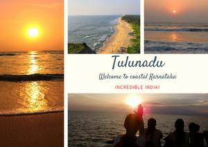 Welcome to Tulunadu-Mangalore, Udupi, Kasargodu and other parts of coastal Karnataka