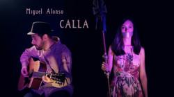 """Vídeo musical """"Calla"""""""
